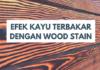 Bagaimana Langkah Kerja Finishing Bakar dengan Wood Stain?
